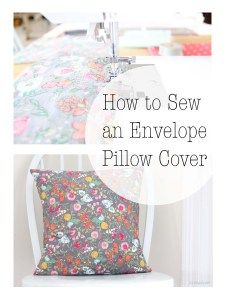 After I learned how to use my sewing machine, sewing pillow covers was one of the first projects I learned. An envelope cover is so so so simple to make. If you are a beginner seamstress, and you a…