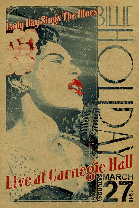 Billie Holiday Poster. Lady Day Sings the Blues live at Carnegie Hall. March 27 1948.12x18. Jazz Music. Kraft paper. Art. New York