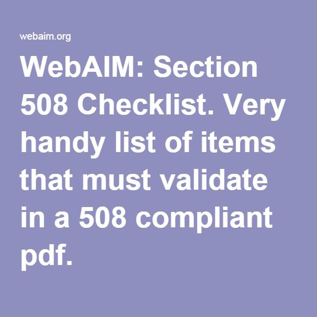 WebAIM: Section 508 Checklist. Very handy list of items that must validate in a 508 compliant pdf.