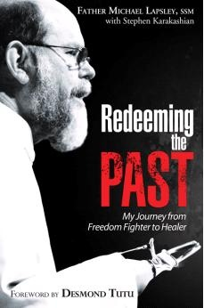 This is an extract from Redeeming the Past by Father Michael Lapsley. Click to read.