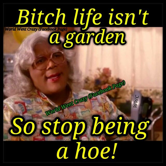 Words of wisdom from Madea