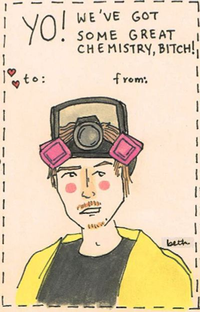 Omg. I am so in love. Next year, bitch! [Breaking Bad Valentine]