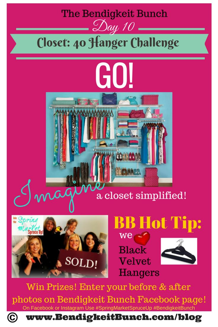 Spring Market Spruce Up – Take Our 40 Hanger Closet Challenge!  - Bendigkeit Bunch Real Estate