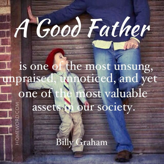 The LOVE of a father is one of God's masterpieces! homeword.com #Christianparenting #Christianfamilyquote #fatherhoodquote #motherhoodquote #homeword #lovemyfamilyquote #momquote #dadquote #christianfatherquote #billygraham #fathersdayquote