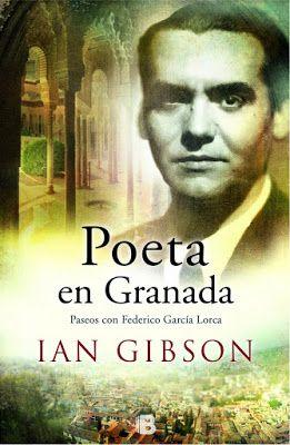 Poeta en Granada.Paseos con Federico García Lorca de Ian Gibson - Soy Cazadora de Sombras y Libros