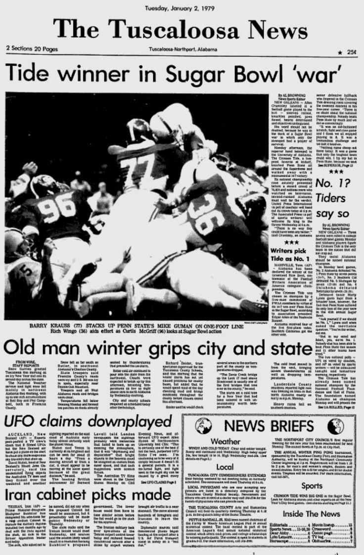 The Tuscaloosa News January 2, 1979. Alabama's famous goal line stand vs Penn State to win the 1978 National Championship 14 - 7. #Alabama #RollTide #Bama #BuiltByBama #RTR #CrimsonTide #RammerJammer #TheTuscaloosaNews