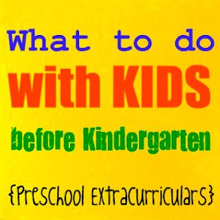 What to do with Kids before Kindergarten {Preschool Extracurriculars}Preschool Activities, Good Ideas, Kids Stuff, Preschool Extracurriculares, Kindergarten Preschool, Kindergartens, Birds Of Paradise, Extracurriculares Activities, Before Kindergarten