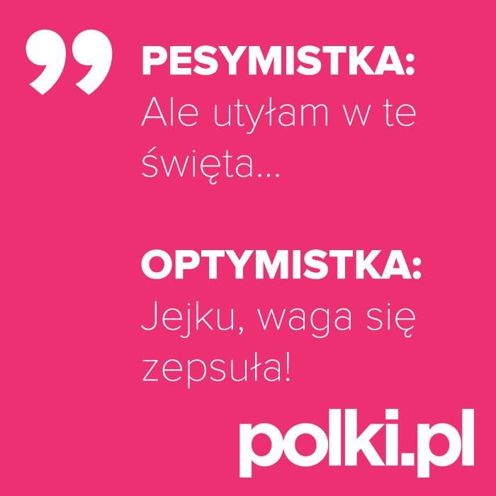 Różnica między pesymistką a optymistką jest właśnie taka. #cytaty #zlotemysli #mysli #quotes