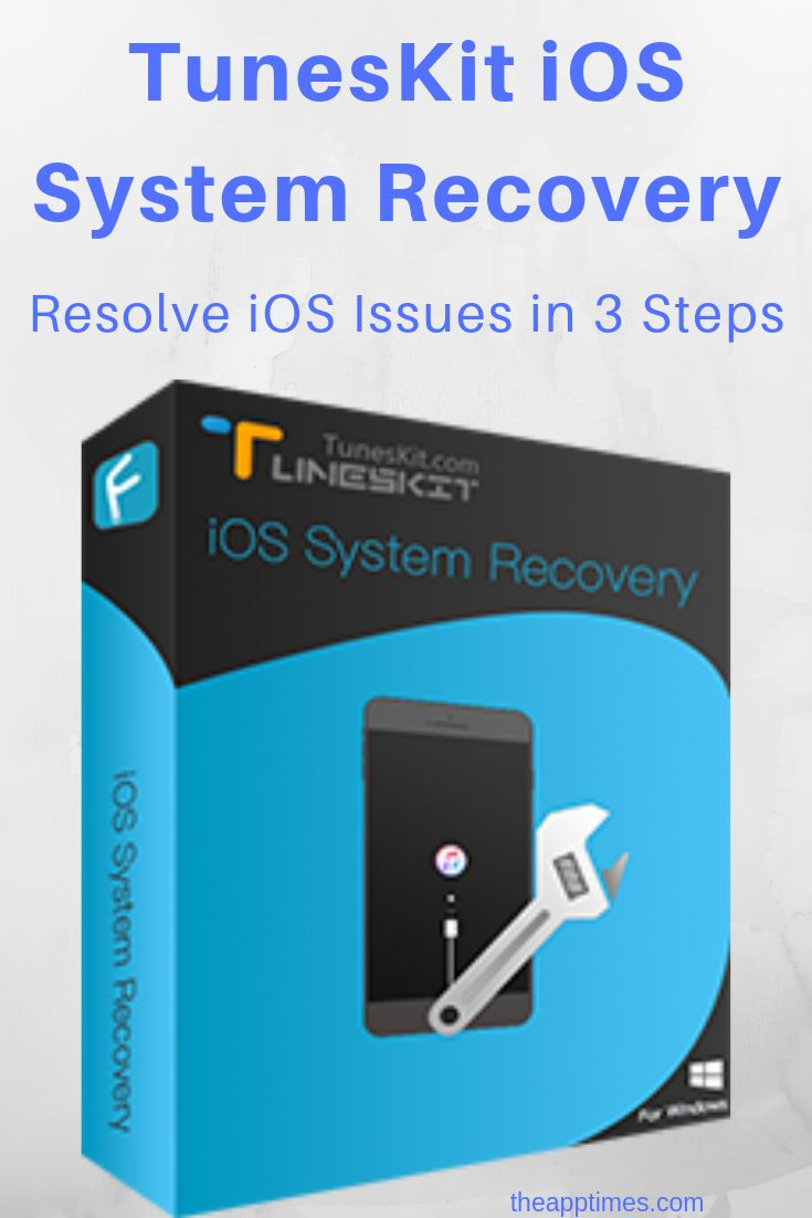 iOS Not Working Properly? Use TunesKit iOS System Recovery