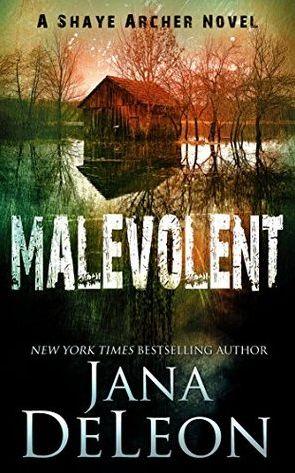 Free Book Friday – Malevolent (Shaye Archer Series Book 1)