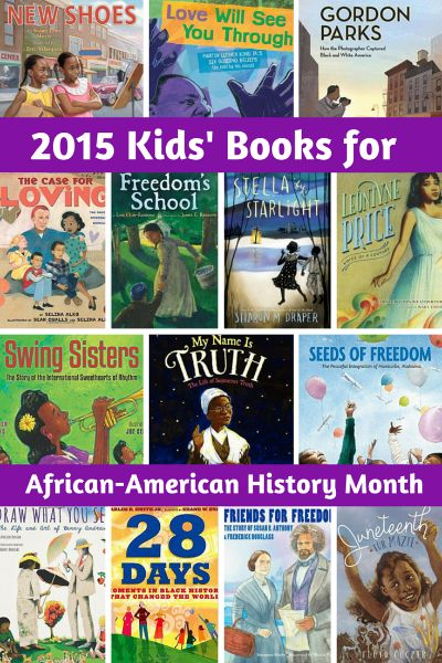 14 Brand new 2015 books for kids about African-Americans; perfect for Black History Month! 13 picture books and one chapter book are featured. Chosen by a children's librarian.