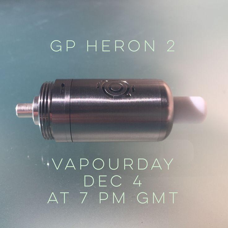 GP Heron 2 is coming soon! Vapourday 4 December at 7 pm  #vapourart #GP #Heron 2 # vape on #lessismore