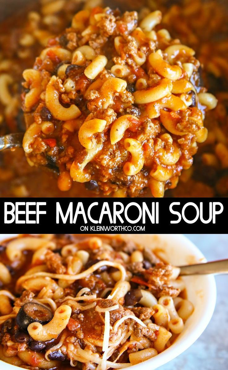 Beef Macaroni Soup In 2020 Macaroni Soup Soup With Ground Beef Beef Soup Recipes