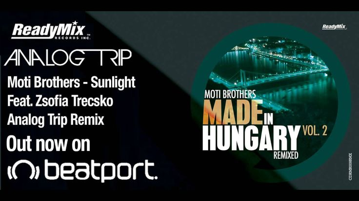 Moti Brothers - Sunlight Feat. Zsófia Trecskó ( Analog Trip Remix ) / Re...