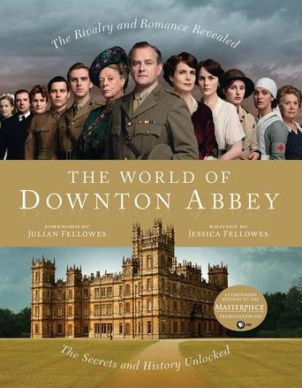 The World of Downton Abbey by Jessica Fellowes - A lavish look at the real world--both the secret history and the behind-the-scenes drama--of the spellbinding Emmy Award-winning Masterpiece TV series Downton Abbey April 1912. (Bilbary Town Library: Good for Readers, Good for Libraries)