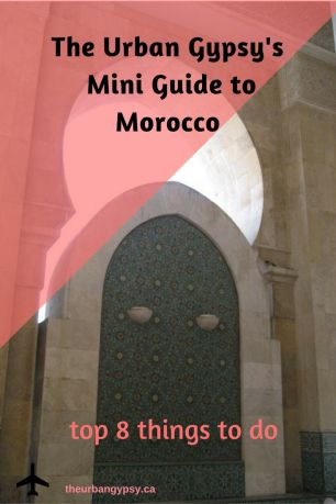 Mini Guide to Morocco Top 8 things to do