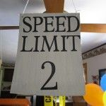 For a transportation theme Birthday #_!! Speed limit sign.