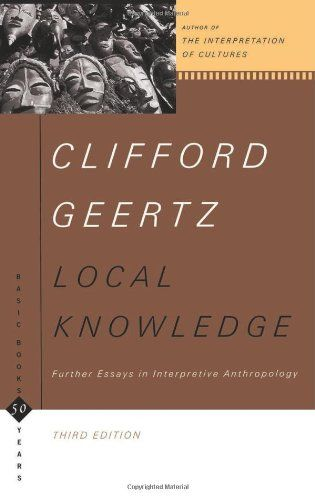 "clifford geertz essays Clifford geertz unlike other anthropological scholars, geertz did not focus on so- called primitive groups rather, he studied complex, syncretic societies in indonesia (java, bali, celebes, sumatra) and in morocco one of geertz's best- known essays, ""deep play: notes on the balinese cockfight,"" which appeared in his."