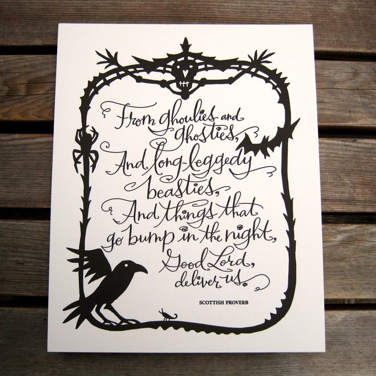 LETTERPRESS ART PRINT- From ghoulies and ghosties… Scottish Proverb: Halloween Decor, Halloween Poems, Letterpresses Art, Halloween Parties Ideas, Halloween Costumes, Art Prints, Scottish Proverbs, Halloween Quotes, Halloween Signs