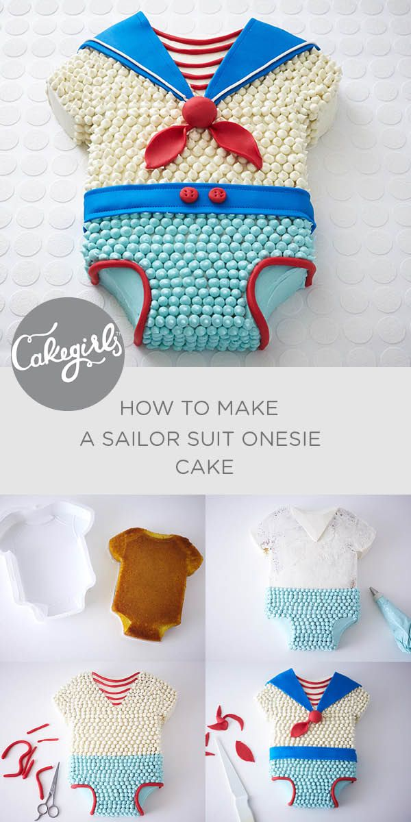 A Nautical Baby Shower Theme is not complete without our Sailor Suit Onesie Cake. A perfect way to celebrate that upcoming baby boy and easy too! See all the steps and shop supplies | Cakegirls