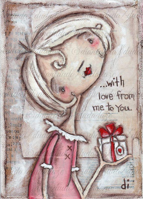 Original Mixed Media Painting by Diane Duda  With Love ©dianeduda/dudadaze
