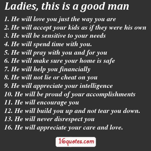 Ladies These Are The Qualities Of A Good Man 16quotes Com