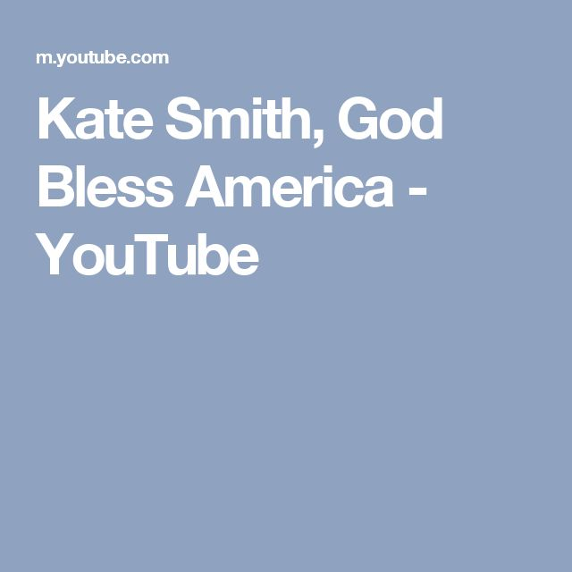 Kate Smith, God Bless America - YouTube