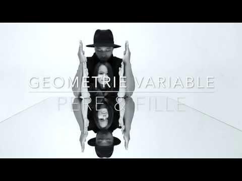GEOMETRIE VARIABLE n°2.      ( PERE et FILLE) - YouTube