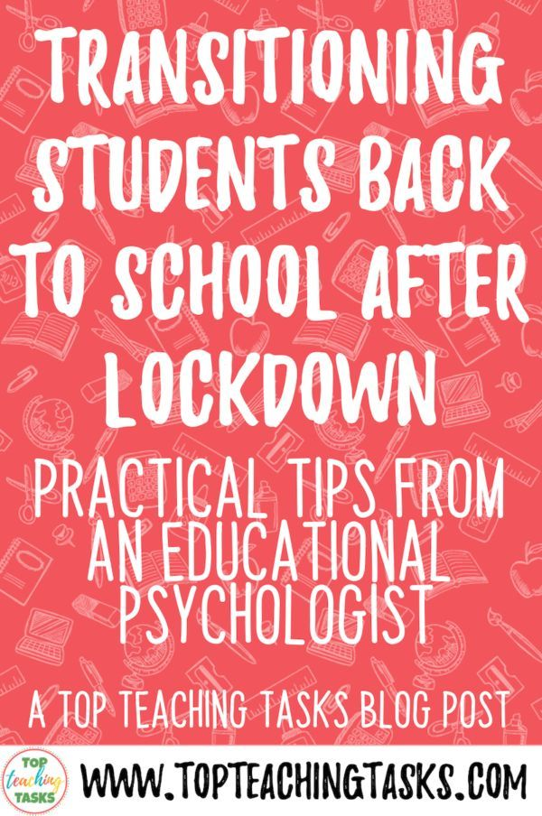 Transitioning Students Back To School After Lockdown Top Teaching Tasks In 2020 Back To School Quotes For Teachers Back To School Quotes Back To School Hacks