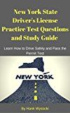 Free Kindle Book -   New York State Driver's License Practice Test Questions and Study Guide: Learn How to Drive Safely and Pass the Permit Test (Learn to Drive Series Book 1)