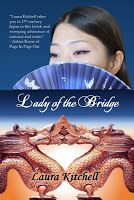 Book-o-Craze: Review: Lady of the Bridge by Laura Kitchell