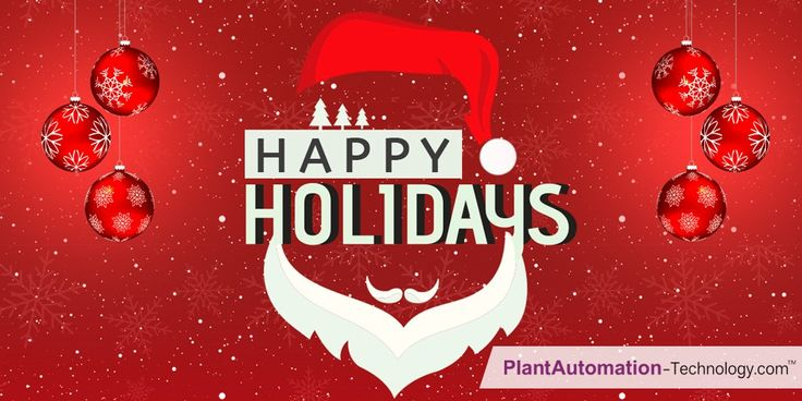 Seasons Greetings from Plant Automation . May your holidays be merry and bright.  #HappyHolidays