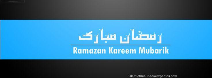 Ramadan Mubarak 2018 FB Timeline Cover Photos Pack ~ Ramadan & Eid Wishes