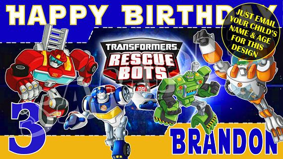 Transformers Rescue Bots Personalized Birthday Banner - Just email child's name age photo for any design