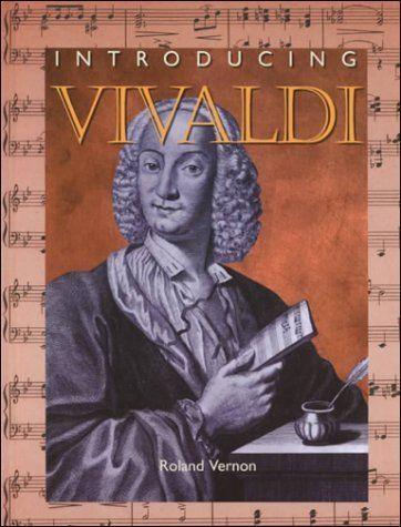 Not assigned to a grade level:  Introducing Vivaldi (IC) (Z) (Introducing Composers) by Roland Vernon,