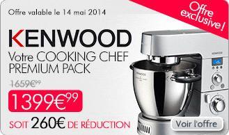 KENWOOD cooking chef premium pack prix promo M6 Boutique 1 399.99 € Au lieu de : 1 659,99€