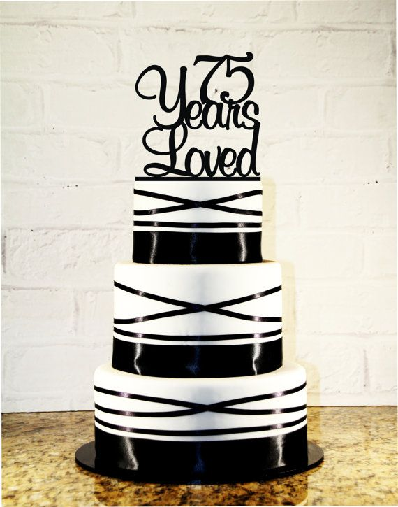 75th Birthday Cake Topper  75 Years Loved by CakeTopperMonograms