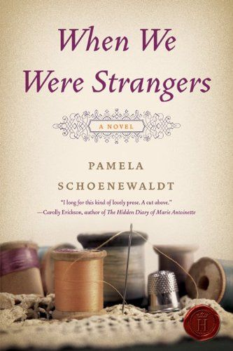 When We Were Strangers.                    Note to self: Check out this book.