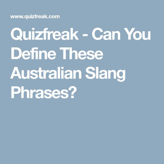 Quizfreak - Can You Define These Australian Slang Phrases?
