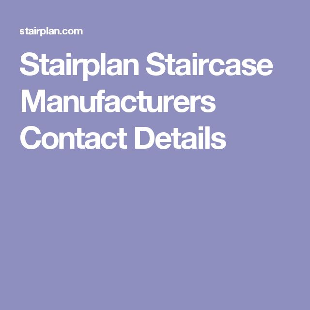 Stairplan Staircase Manufacturers Contact Details