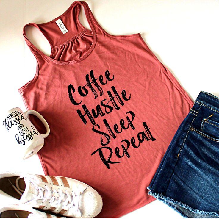 Coffee Hustle Sleep Repeat Racerback Tank Top, Workout Top, Funny Tank Top, Coffee Tank, Coffee Shirt, Coffee Top, I love Coffee by ShopatBash on Etsy