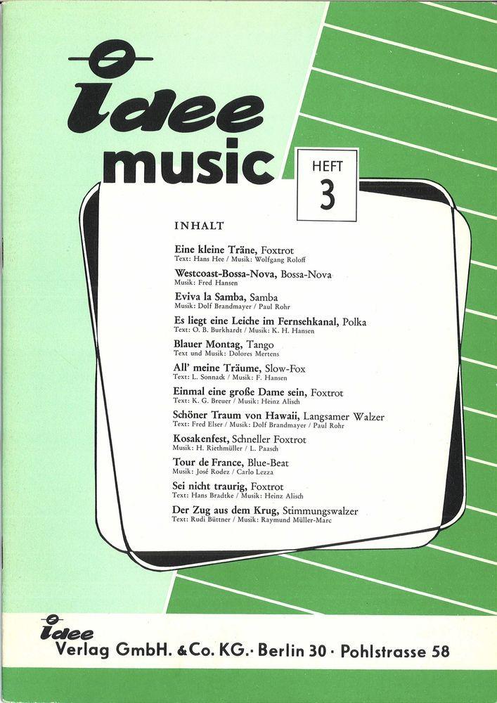 IDEE MUSIC HEFT3 - WESTCOAST-BOSSA NOVA - BLAUER MONTAG - 12 SONGS - SONGBOOK