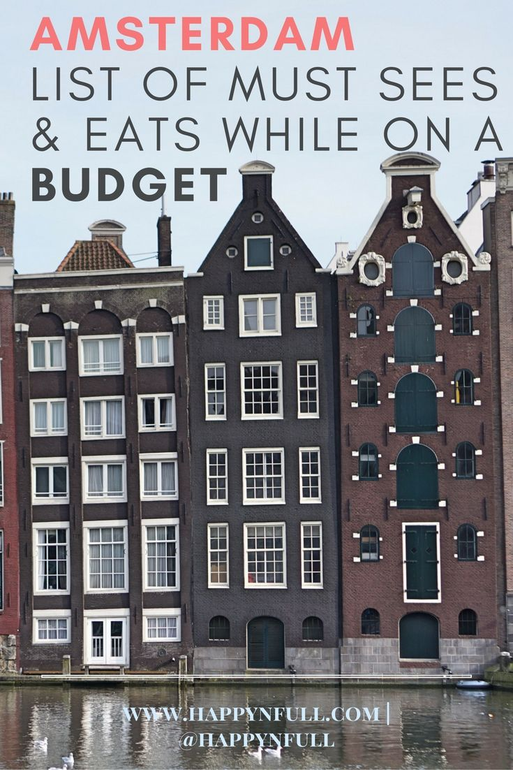 Budget Travel Guide | Cheap and Free Things to Do and Eat in Amsterdam | Amsterdam Must Sees | Amsterdam Weekend List