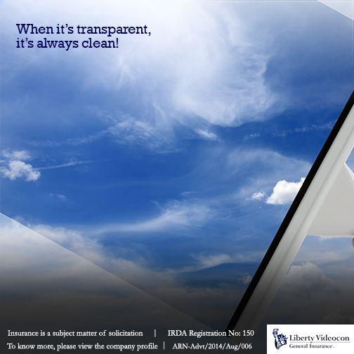 You deserve to know where you spend your money. So at Liberty Videocon we keep all our processes transparent and clean.