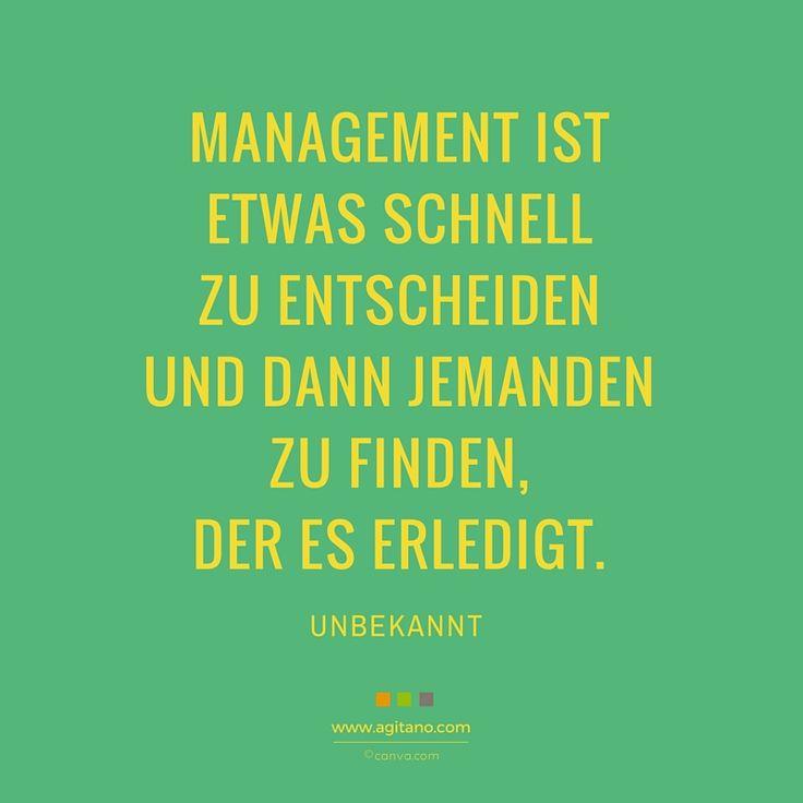 #zitate #sprüche #management #business #agitano