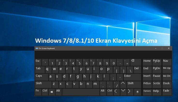 Windows Ekran Klavyesi Açma   Devamı İçin:  https://www.pcbilimi.com/windows-ekran-klavyesi-acma/  dokunmatik klavye, ekran klavyesi açma, sanal klavye, Windows 10, Windows 7, Windows 8, windows 8.1   Windows