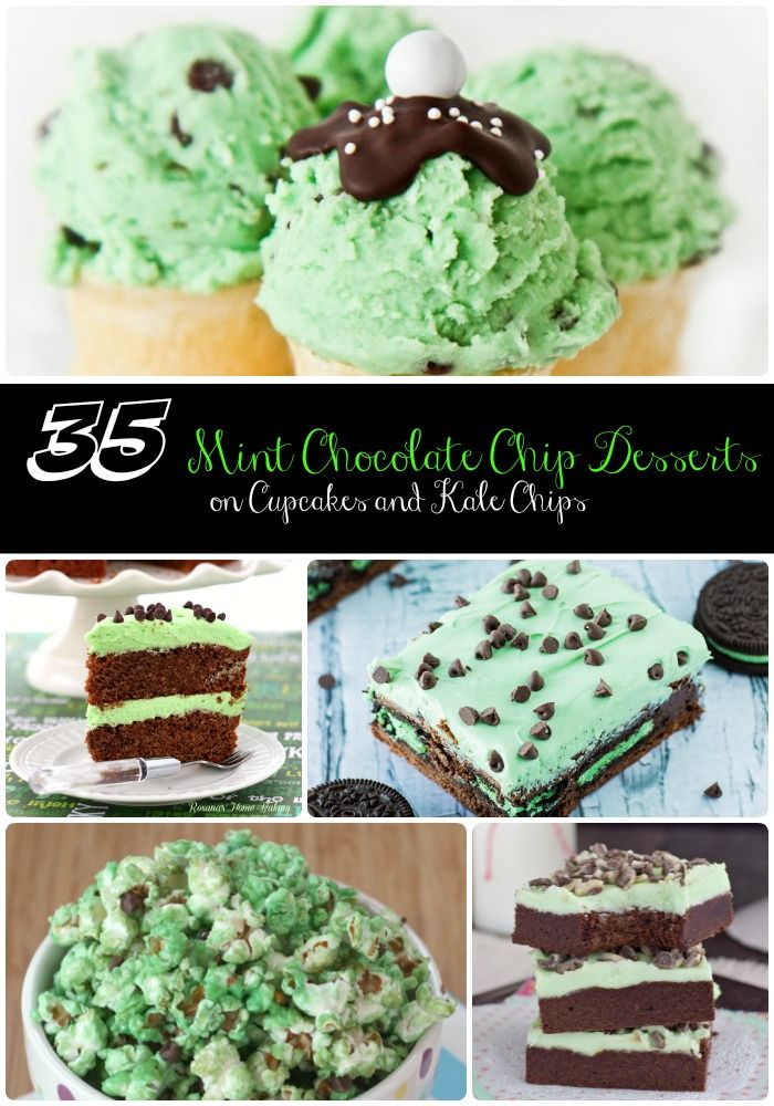 35 Mint Chocolate Chip Desserts - cookies, cake, cupcakes, brownies, fudge, and so much more. The best mint chocolate chip dessert recipes on the web! | cupcakesandkalechips.com