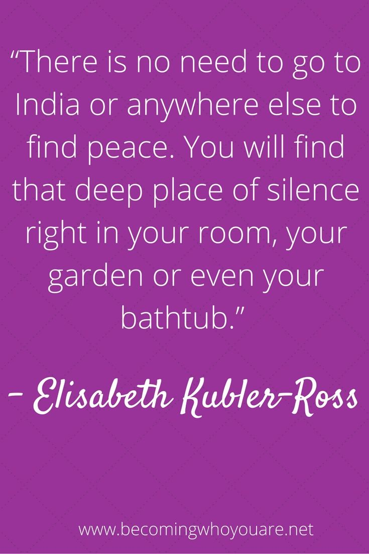 Truth from Elizabeth Kubler-Ross.