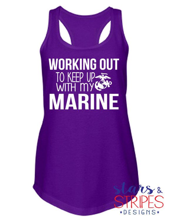 Working Out To Keep Up Tank. Army Air Force Marine Corps Navy Coast Guard. Deployment Milso wife fiance girlfriend. Veteran Hero Soldier by StarsStripesDesigns on Etsy https://www.etsy.com/listing/255440879/working-out-to-keep-up-tank-army-air