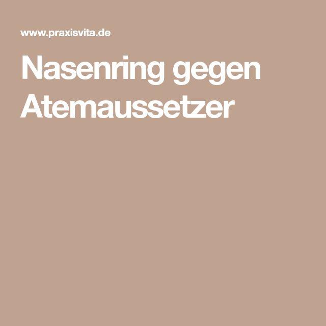 Nasenring gegen Atemaussetzer